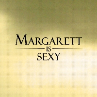 Margarett is Sexy